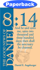 Cover of The Good News of Daniel 8:14
