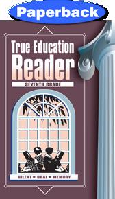 Cover of True Education Reader: 7th Grade