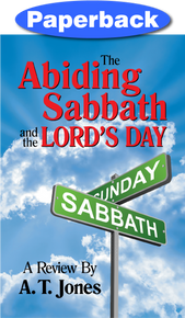 Cover of Abiding Sabbath and the Lord's Day, The