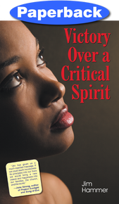 Victory Over a Critical Spirit (African American Cover) / Hammer, Jim / Paperback / LSI