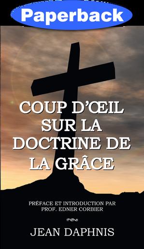Cover of Coup d'Œil  Sur la Doctrine de la Grâce