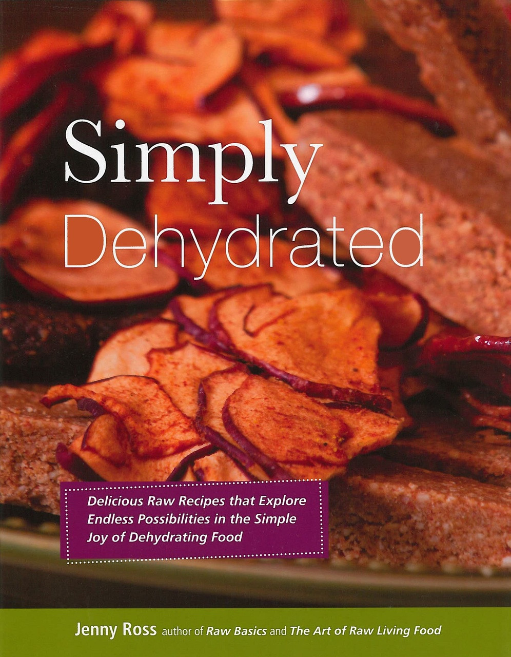 Simply Dehydrated / Ross, Jenny / Paperback - TEACH Services