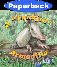 Tankful Armadillo, A / Mills, Chris / Paperback / LSI