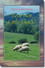 Fear Not, Little Flock / White, Ellen G.