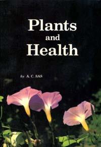 Plants and Health / Sas, A C