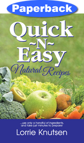 Cover of Quick-N-Easy Natural Recipes
