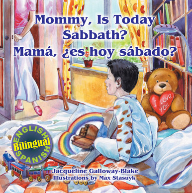 Cover of Mommy, is Today Sabbath? - English/Spanish Bilingual Edition