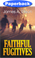 Cover of Faithful Fugitives