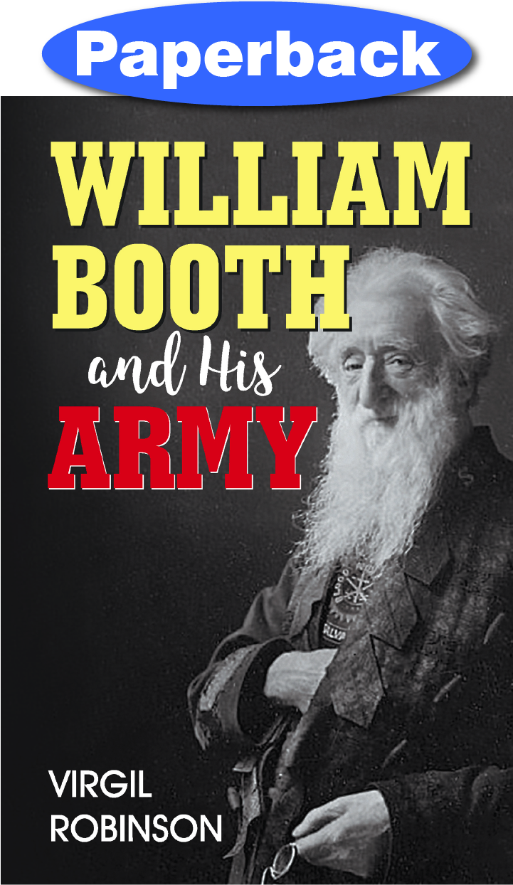 William Booth and His Army / Robinson, Virgil / Paperback / LSI