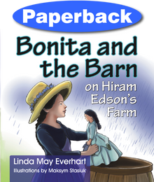 Cover of Bonita and the Barn on Hiram Edson's Farm