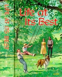 Life at Its Best /White, Ellen G / (HB /1964-1964/B+/USED)
