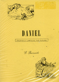Cover of Daniel: Prophecy Unfolds the Future