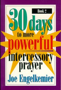 30 Days to More Powerful Intercessory Pray