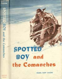 Cover of Spotted Boy and the Comanches