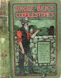 Cover of Uncle Ben's Cobblestones