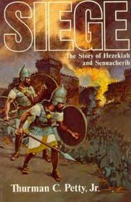 Cover of Siege: The Story of Hezekiah and Sennecherib