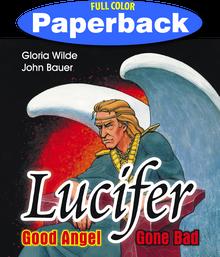 Cover of Lucifer, Good Angel Gone Bad