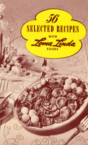 Cover of 56 Selected Recipes with Loma Linda Foods