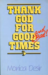 Cover of Thank God for Good Times and Bad!