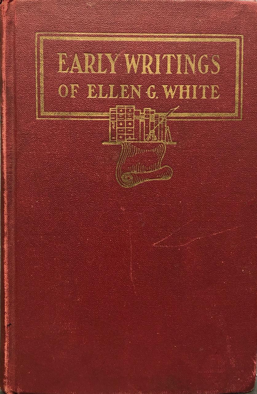Early Writings of Ellen G White / White, Ellen G / (HB/1942