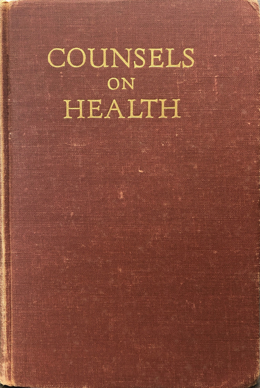 Counsels on Health / White, Ellen G / (HB/1948-1948/B+/USED