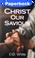 Cover of Christ Our Saviour