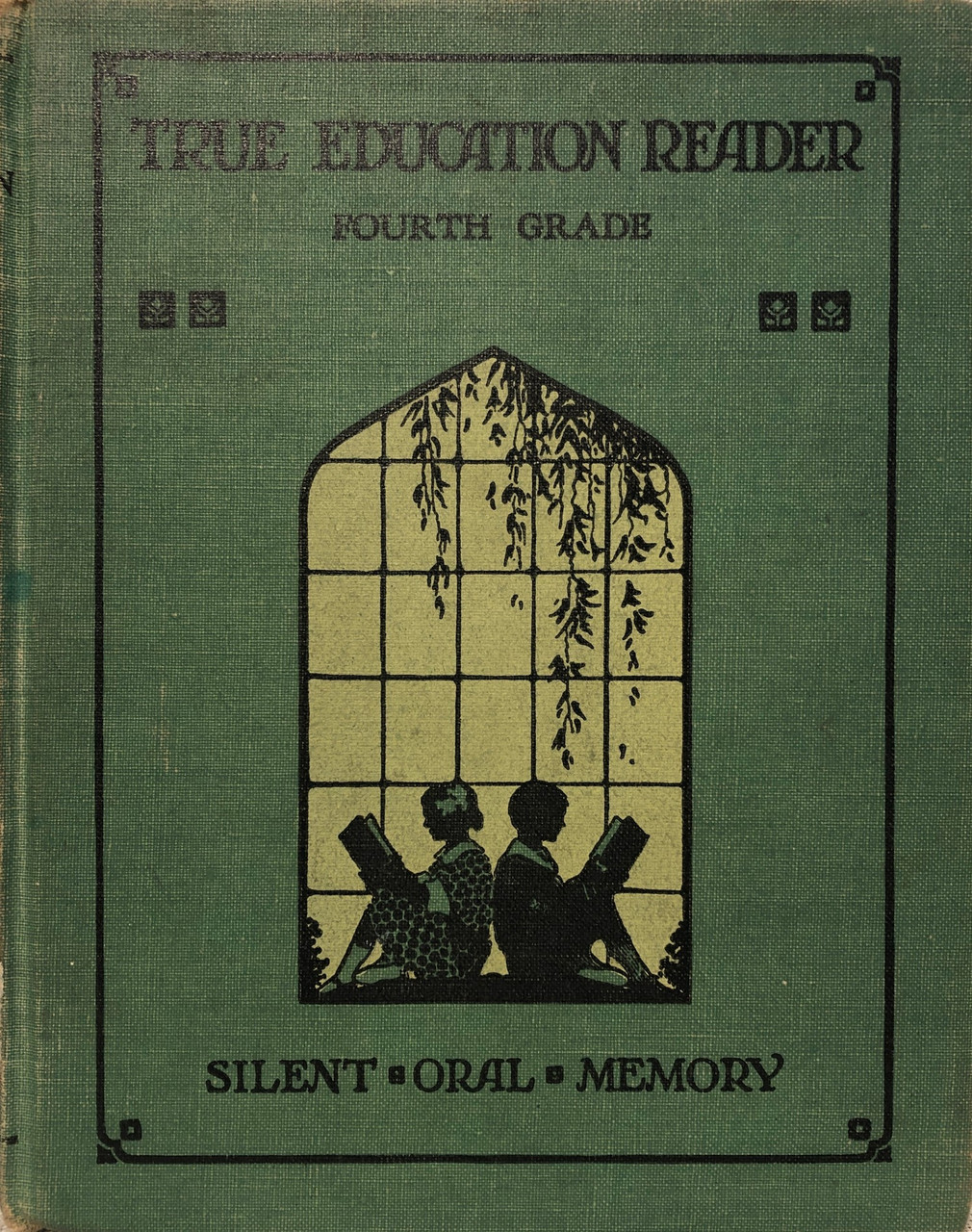 True Education Reader #4 / Peck, Sarah Elizabeth / (HB/1953