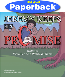 Front cover of Jeremy Keeps His Promise