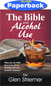 Front Cover of The Bible and Alcohol Use