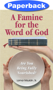 Front Cover of A Famine for the Word of God