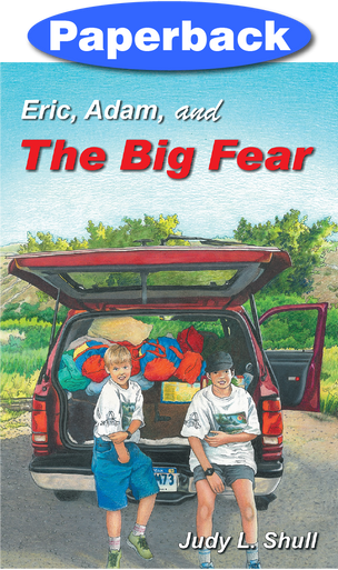 Front cover of Eric, Adam, and The Big Fear