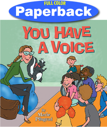 Front cover of you Have a Voice