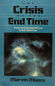 Crisis of the End Time, The / Marvin / (PB/1992-1992/A-/USED)