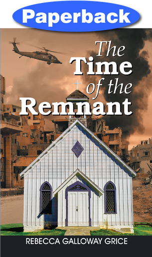 Front cover The Time of the Remnant