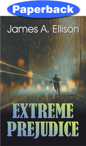 Front cover of Extreme Prejudice