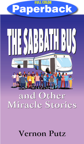 Front cover of Sabbath Bus and Other Miracle Stories, The