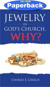 Front cover of Jewelry in God's Church, Why?