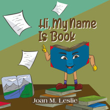 Front cover of Hi, My Name is Book