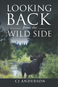Looking Back from the Wild Side / Anderson, CJ / Paperback / LSI