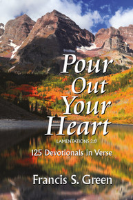 Pour Out Your Heart / Green, Francis / Paperback / LSI