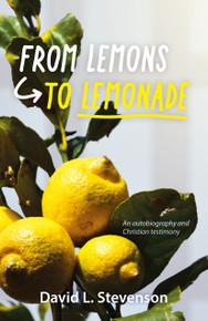 From Lemons to Lemonade / Stevenson, David L. / Paperback / LSI