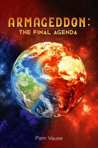 Armageddon: The Final Agenda  / Vause, Pam / Paperback / LSI