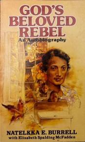 God's Beloved Rebel--Autobiography/ Burrell, Natelkka E; McFadden, Elisabeth / (PB/1982-1982/B/USED)