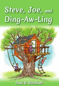 Steve, Joe, and Ding-aw-ling / Ricchiuti, Paul / Paperback / LSI