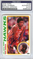 Eddie Johnson Autographed 1978 Topps Rookie Card #108 Atlanta Hawks PSA/DNA #83885292