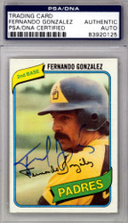 Fernando Gonzalez Autographed 1980 Topps Card #171 San Diego Padres PSA/DNA #83920125