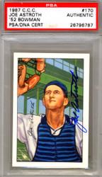 Joe Astroth Autographed 1987 1952 Bowman Reprint Card #170 Philadelphia A's PSA/DNA #26796787