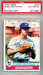 Lance Rautzhan Autographed 1979 Topps Card #373 Los Angeles Dodgers PSA/DNA #26772987