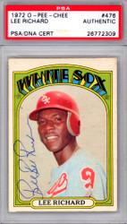 """Lee """"Bee Bee"""" Richard Autographed 1972 O-Pee-Chee Card #476 Chicago White Sox PSA/DNA #26772309"""