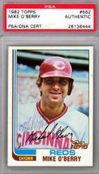 Mike O'Berry Autographed 1982 Topps Card #562 Cincinnati Reds PSA/DNA #26136444